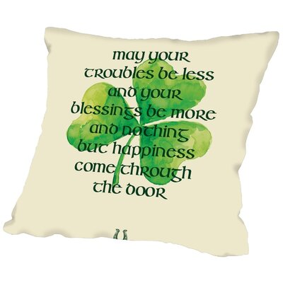 Brett Wilson May Your Troubles Be Less Throw Pillow Size: 16 H x 16 W x 2 D