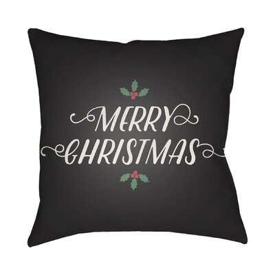 Merry Christmas Indoor/Outdoor Throw Pillow Size: 20 H x 20 W x 4 D, Color: Black