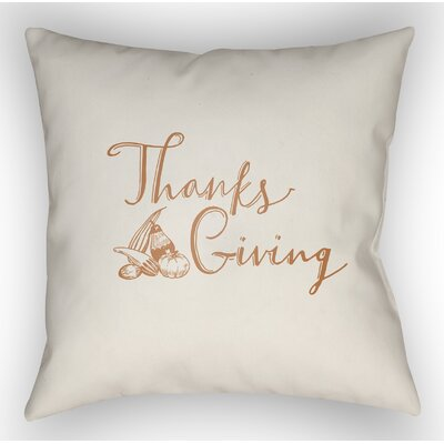 Thanksgiving Indoor/Outdoor Throw Pillow Size: 18 H x 18 W x 4 D, Color: White/Orange
