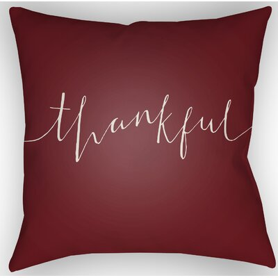 Thankful Indoor/Outdoor Throw Pillow Size: 18 H x 18 W x 4 D, Color: Red/White