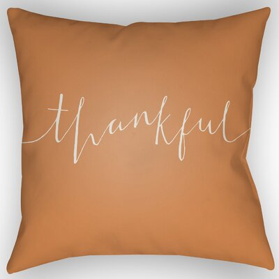 Thankful Indoor/Outdoor Throw Pillow Size: 20 H x 20 W x 4 D, Color: Orange/White
