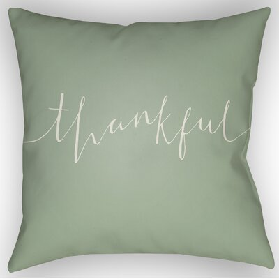 Thankful Indoor/Outdoor Throw Pillow Size: 18 H x 18 W x 4 D, Color: Green/White