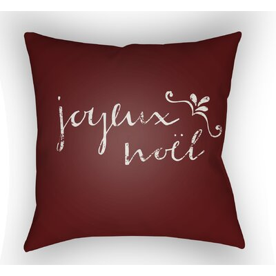 Joyeux Noel Throw Pillow Size: 18 H x 18 W x 4 D, Color: Red