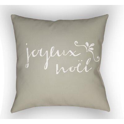 Joyeux Noel Throw Pillow Size: 18 H x 18 W x 4 D, Color: Neutral