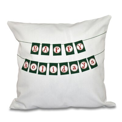 Happy Holidays Banner Print Throw Pillow Size: 26 H x 26 W, Color: Green