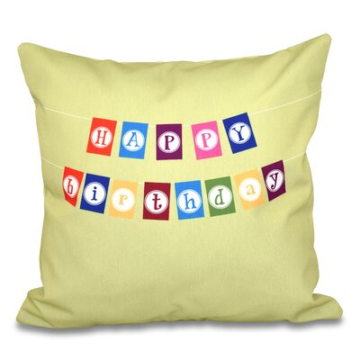Happy Birthday Print Outdoor Throw Pillow Size: 18 H x 18 W, Color: Green