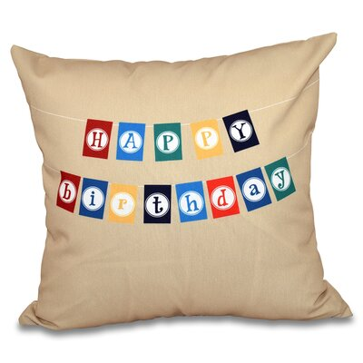 Happy Birthday Print Outdoor Throw Pillow Size: 20 H x 20 W, Color: Taupe