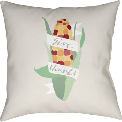 Give Thanks Indoor/Outdoor Throw Pillow Size: 18 H x 18 W x 4 D, Color: White/Green/Red/Yellow