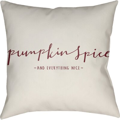 Pumpkin Spice Indoor/Outdoor Throw Pillow Color: White/Red, Size: 20 H x 20 W x 4 D
