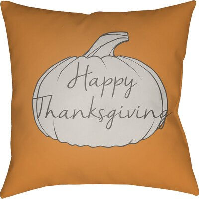Happy Thanksgiving Indoor/Outdoor Throw Pillow Size: 20 H x 20 W x 4 D, Color: Orange/Gray