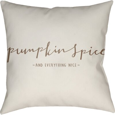 Pumpkin Spice Indoor/Outdoor Throw Pillow Size: 20 H x 20 W x 4 D, Color: White/Brown