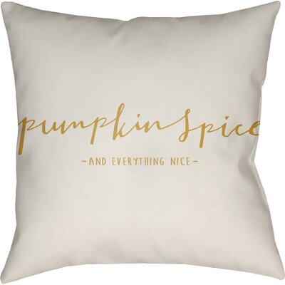 Pumpkin Spice Indoor/Outdoor Throw Pillow Size: 20 H x 20 W x 4 D, Color: White/Yellow