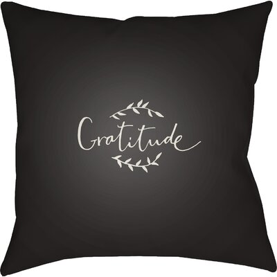 Gratitude Indoor/Outdoor Throw Pillow Size: 20 H x 20 W x 4 D, Color: Black/White