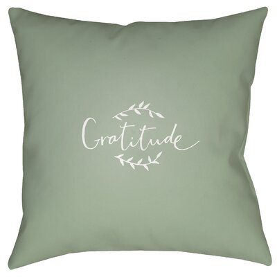 Gratitude Indoor/Outdoor Throw Pillow Size: 18 H x 18 W x 4 D, Color: Green/White