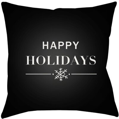 Happy Holidays Indoor/outdoor Throw Pillow Size: 18 H x 18 W x 4 D