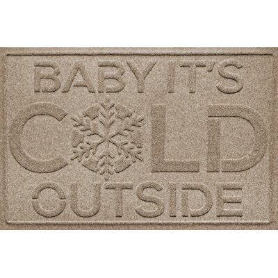 Aqua Shield Baby Its Cold Doormat Color: Camel