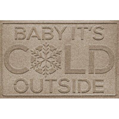 Aqua Shield Baby Its Cold Doormat Color: Camel