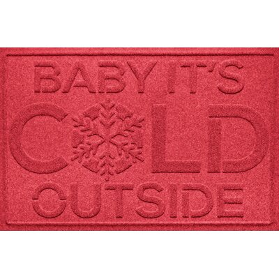 Aqua Shield Baby Its Cold Doormat Color: Solid Red