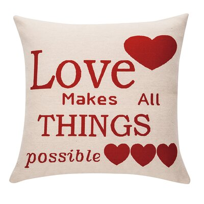 Deco Love Makes All Things Possible Cotton Throw Pillow