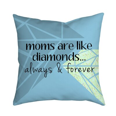 Moms Are like Diamonds Textual Polyester Throw Pillow