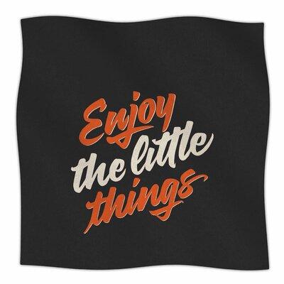 Enjoy The Little Things By Juan Paolo Fleece Blanket Size: 80 L x 60 W x 1 D