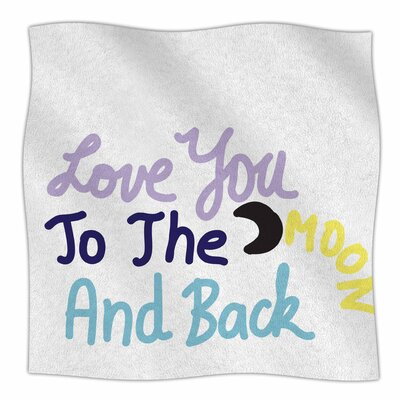 Love You To The Moon And Back By Vasare Nar Fleece Blanket Size: 60 L x 50 W x 1 D