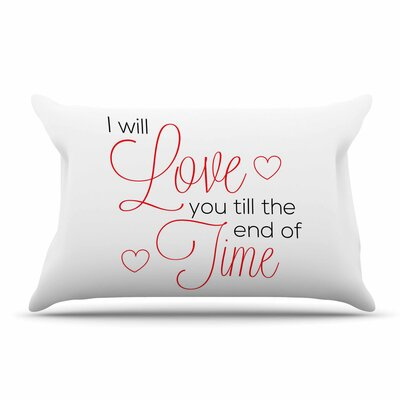 NL Designs 'I Will Love You' Pillow Case