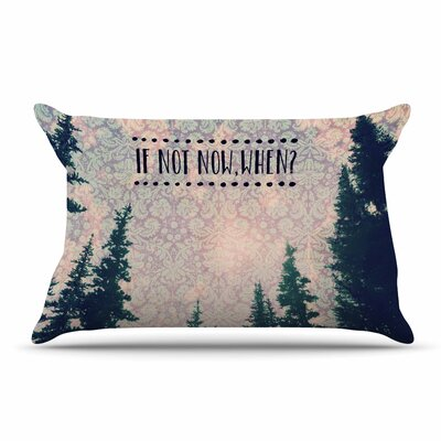 Robin Dickinson If Not Now, When? Tree Typography Pillow Case