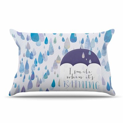 Noonday Design I Smile When Its Raining Pillow Case