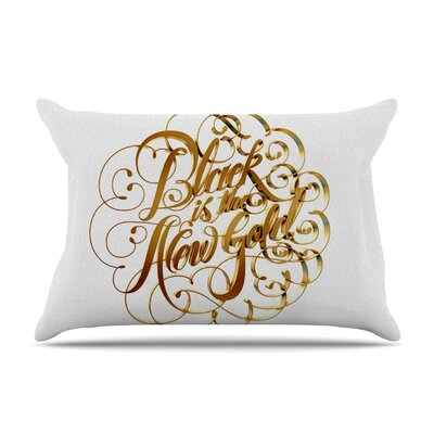 Roberlan Black Is The New Gold Typography Pillow Case