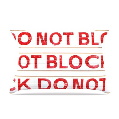 Heidi Jennings Do Not Block Pillow Case