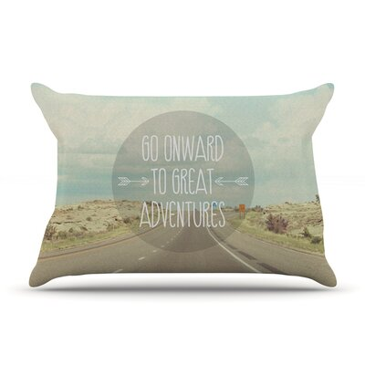 Jillian Audrey Go Onward To Great Adventures Typography Pillow Case