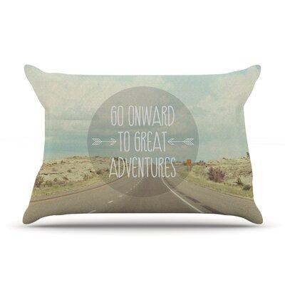 Jillian Audrey Go Onward To Great Adventures Typography Pillow Case