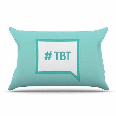 Throw Back Thursday Pillow Case