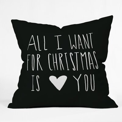 All I Want For Christmas is You Indoor/Outdoor Throw Pillow
