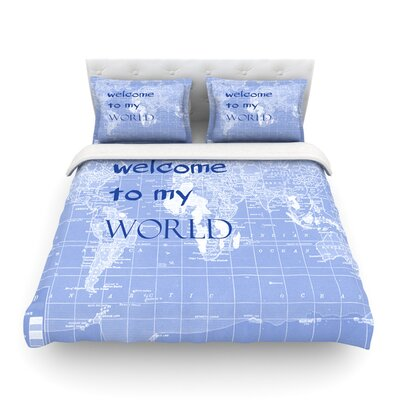 Welcome to my World Quote by Catherine Holcombe Featherweight Duvet Cover Color: Blue, Size: King