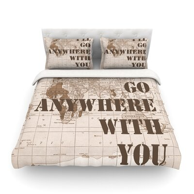 I'll Go Anywhere with You Catherine Holcombe Featherweight Duvet Cover Size: Full/Queen