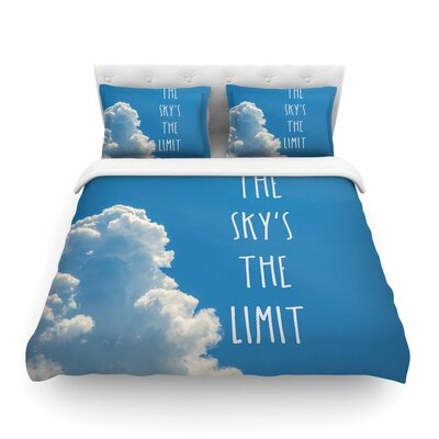 The Skys the Limit Square Typography Nature Featherweight Duvet Cover Size: King