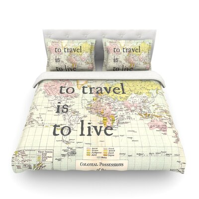 To Travel is to Live Map by Catherine Holcombe Featherweight Duvet Cover Size: Full/Queen