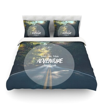 The Adventure Begins Typography Nature by Ann Barnes Featherweight Duvet Cover Size: King