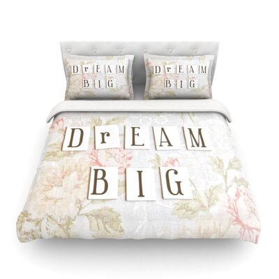 Dream Big Quote Floral by Debbra Obertanec Featherweight Duvet Cover Size: Twin