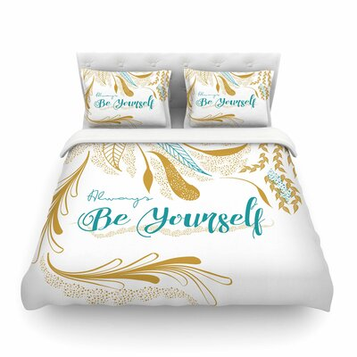Always Be Yoursel by Famenxtf Featherweight Duvet Cover Color: Gold/White/Teal, Size: King