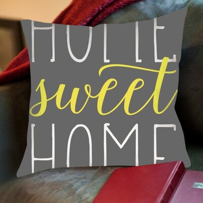 Home Sweet Home Cotton Throw Pillow Size: 16 H x 16 W, Color: Canary