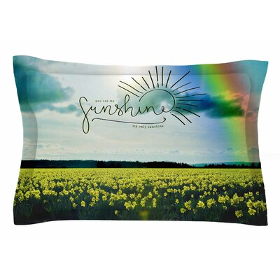 You Are My Sunshine, Rainbow by Robin Dickinson Pillow Sham Size: Queen