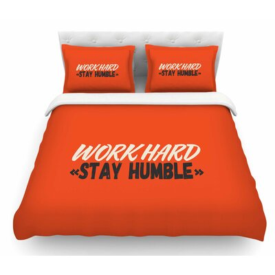 Work Hard Stay Humble by Juan Paolo Digital Vintage Featherweight Duvet Cover Size: King