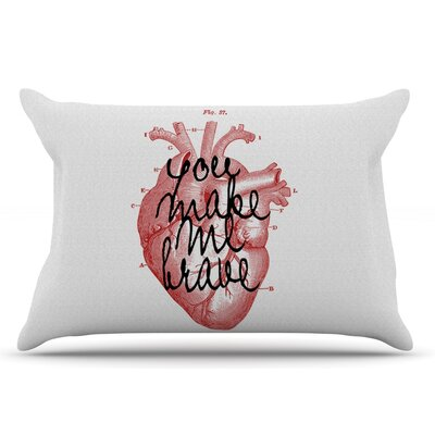 Make Me Brave by Suzanne Carter Pillow Sham Size: King