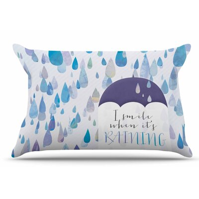 I Smile When Its Raining by Noonday Design Pillow Sham Size: King