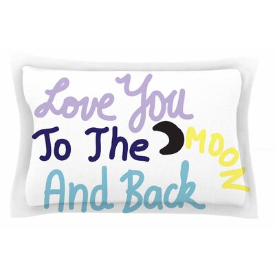 Love You To The Moon and Back by Vasare Nar Pillow Sham Size: Queen