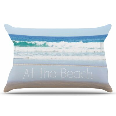 Life Is Better At The Beach by Sylvia Coomes Pillow Sham Size: King