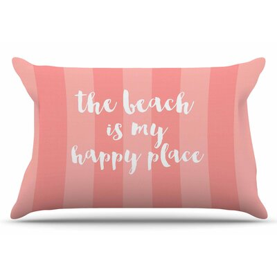 Beach is My Happy Place by Sylvia Cook Pillow Sham Color: Pink